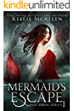 The Mermaid's Escape: A Reverse Harem (The Siren Series Book 1)