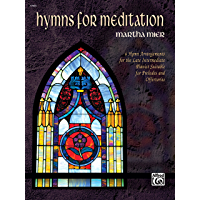 Hymns for Meditation: A Collection of Late Intermediate Piano Solos book cover