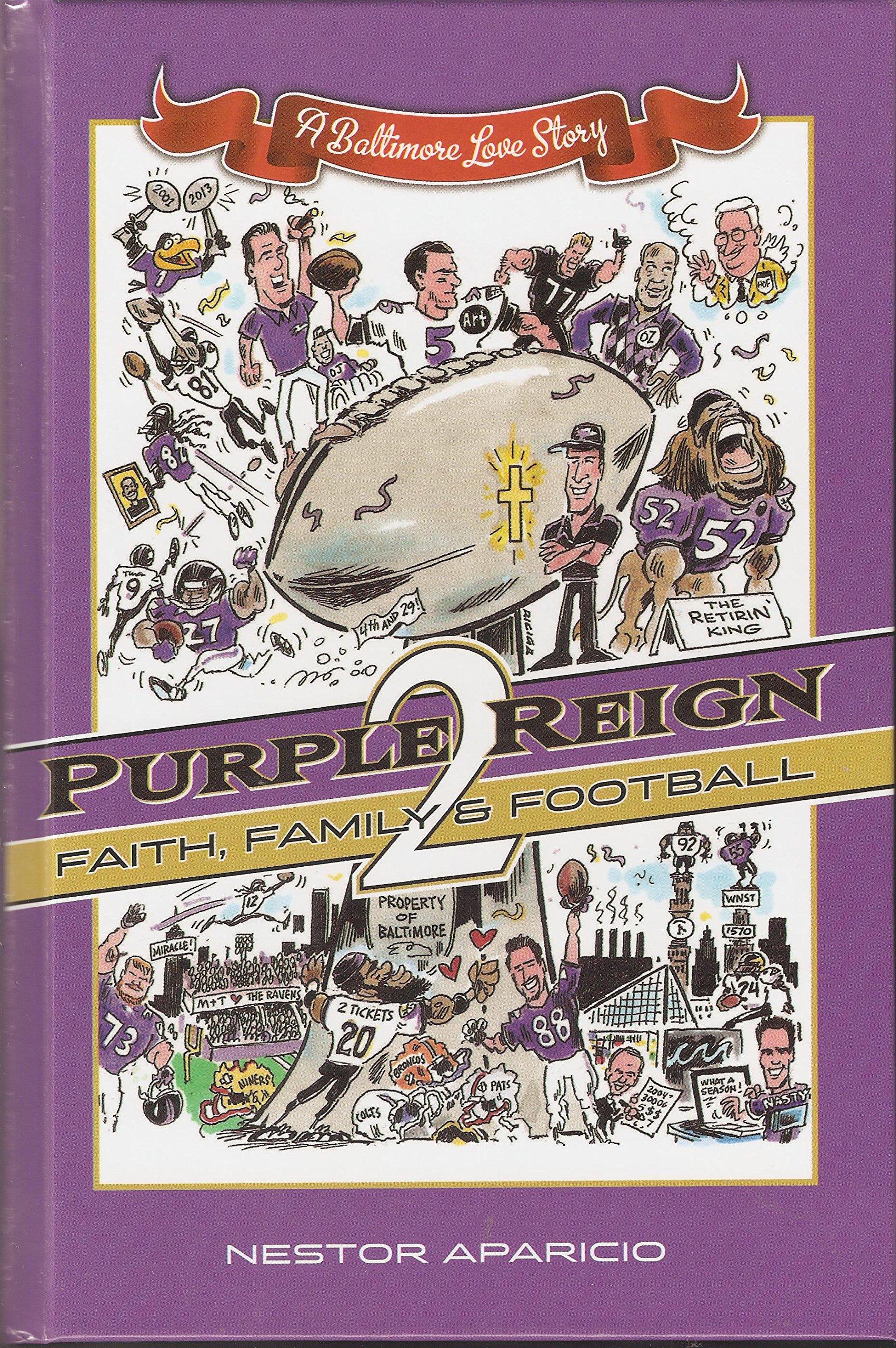 Purple Reign 2: Faith, Family & Football - A Baltimore Love Story
