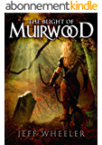The Blight of Muirwood (Legends of Muirwood Book 2) (English Edition)