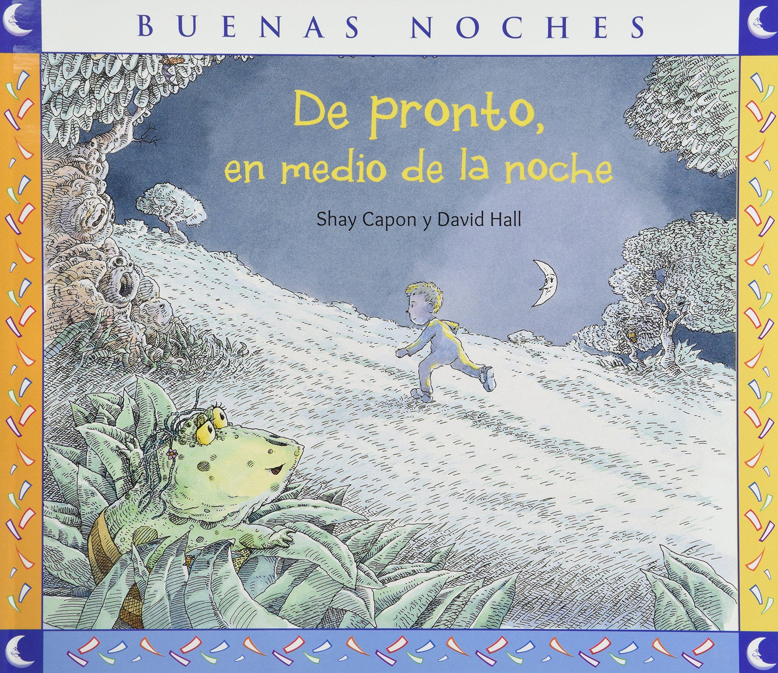 De pronto, en medio de la noche (Spanish) Paperback – 2015