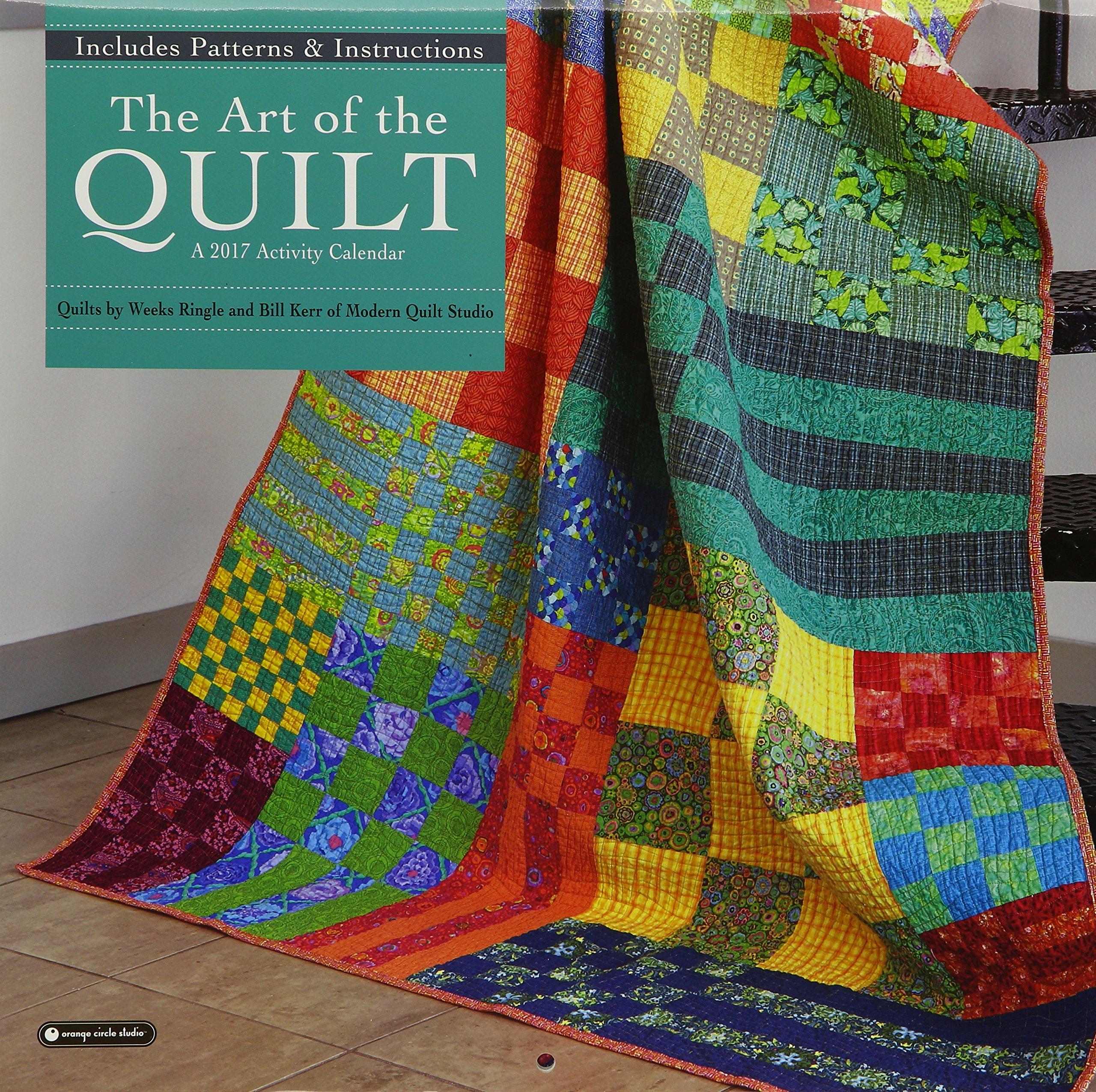 Orange Circle Studio 2017 Activity Wall Calendar, The Art of the Quilt:  Orange Circle Studios: 9781622268771: Amazon.com: Books