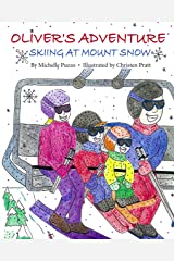 Oliver's Adventure: Skiing at Mount Snow Kindle Edition