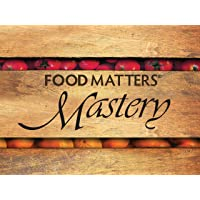 Food Matters Mastery