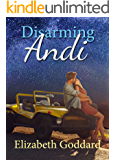 Disarming Andi (North Dakota Weddings series Book 1)