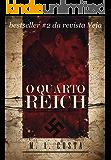 O Quarto Reich: A Segunda Guerra não acabou