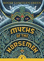 Myths Of The Norsemen (Puffin Classics) (English