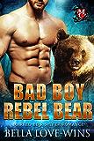 Bad Boy Rebel Bear (Marked Bear Shifter Romance Book 3)