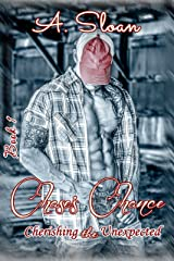 Chase's Chance (Cherishing the Unexpected Book 1) Kindle Edition