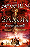 The Pope's Assassin (Saxon Series Book 3)