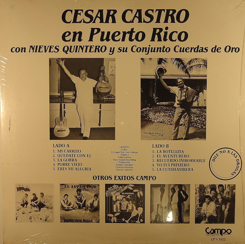 Cesar Castro, Nieves Quintero, Conjunto Cuerdas de Oro - Cesar Castro en Puerto Rico - Amazon.com Music