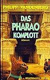 Das Pharao-Komplott,