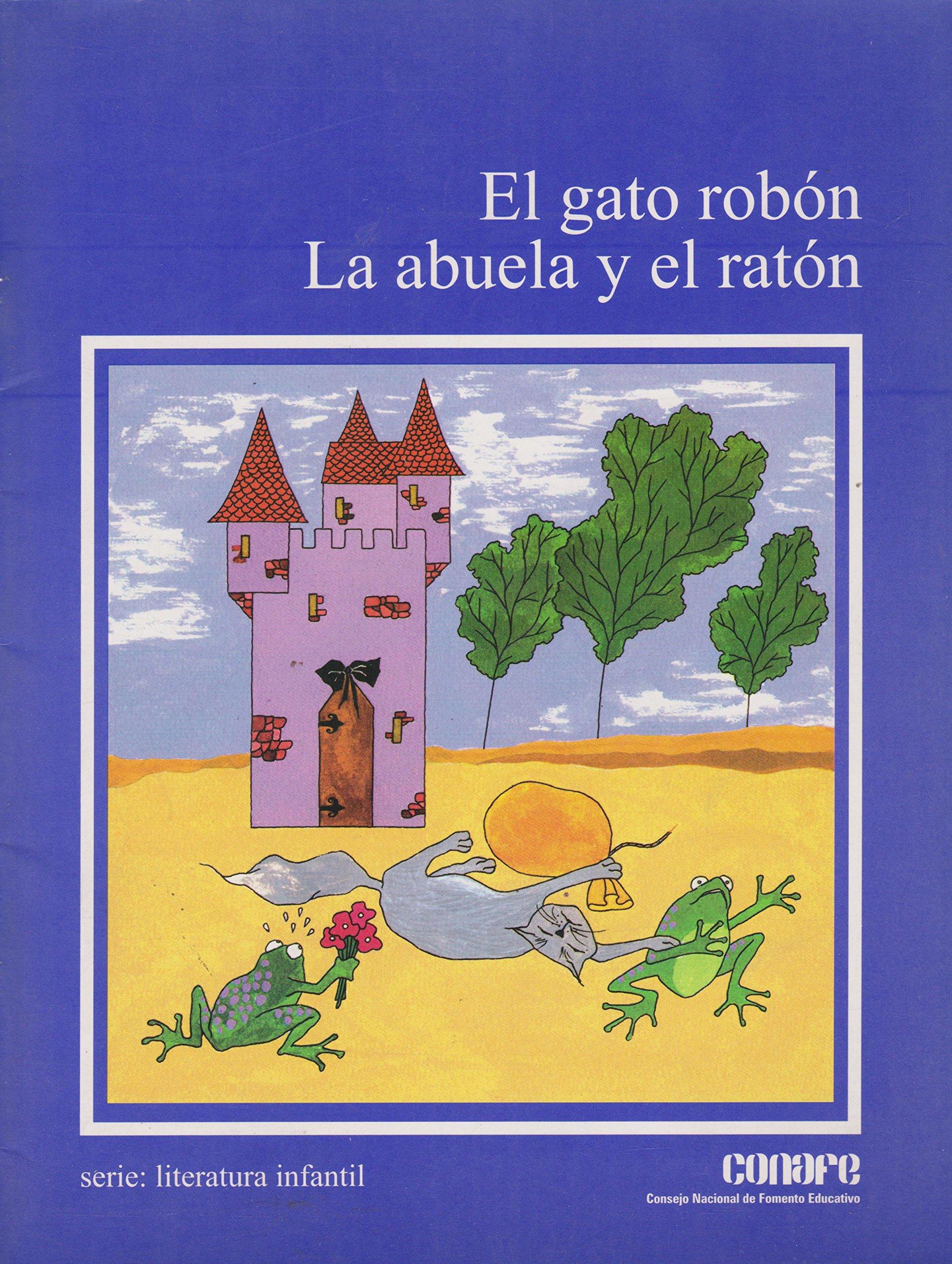 El gato robon/ La abuela y el raton (Spanish Edition) (Spanish) Paperback – January 1, 1996