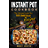 Instant Pot Cookbook: The Ultimate Guide Plus 101 Delicious Recipes