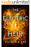 The Electric Heir (Feverwake Book 2)