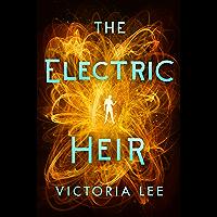 The Electric Heir (Feverwake Book 2)