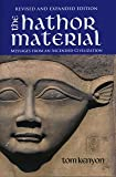 The Hathor Material: Messages From an Ascended Civilization / Revised and Expanded Edition with 2 CDs by Tom Kenyon (2012) Paperback