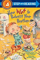 How Not to Babysit Your Brother (Step into Reading) Paperback