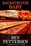 BACKSTRETCH BABY: Romantic Mystery (Redemption Series Book 3)