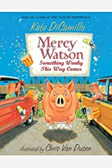 Mercy Watson: Something Wonky This Way Comes Kindle Edition