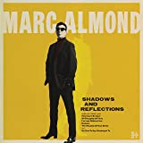 Shadows & Reflections (Deluxe Edition)