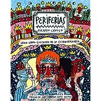 Periferias: Gran libro ilustrado de lo extraordinario (Ilustración)
