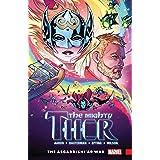 The Mighty Thor Vol. 3: Asgard/Shi'ar War: The Asgard/Shi'ar War (The Mighty Thor (2015-2018))