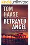 Betrayed Angel (Coastal Adventure Series Book 1)
