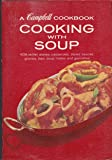 Cooking with Soup : A Campbell Cookbook