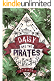 Daisy and the Pirates (Daisy Tannenbaum Book 1)