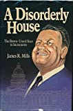 A Disorderly House: The Brown-Unruh Years in Sacramento