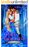 Once Enchanted: A Rapunzel Story: Fairy Tale Romance (Where Dreams Come True Book 5)