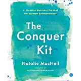 The Conquer Kit: A Creative Business Planner for Women Entrepreneurs (The Conquer Series)