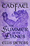 The Summer of the Danes (The Chronicles of Brother Cadfael Book 18)