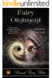 Fairy Ointment (Primed Fairy Tales Book 8)