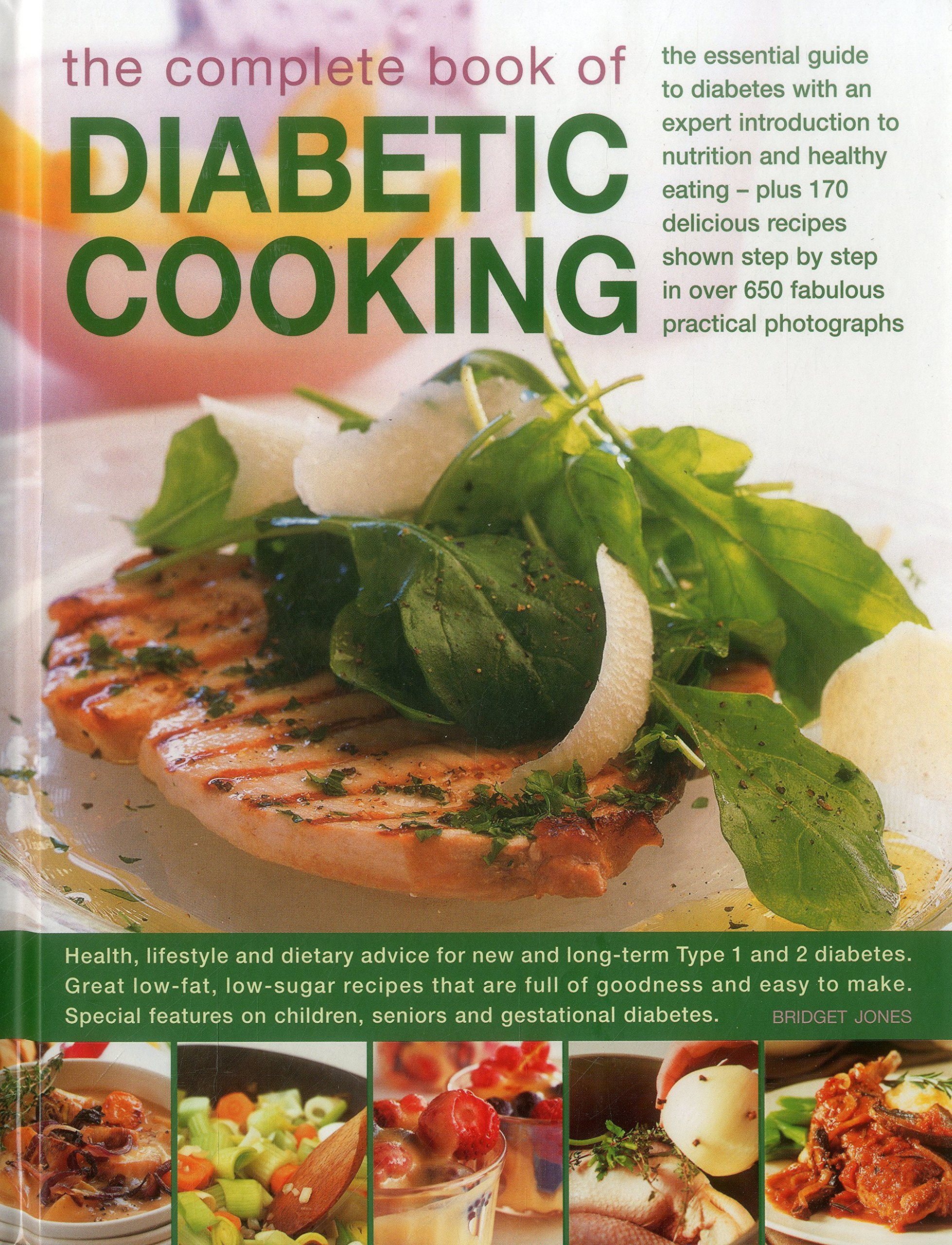 Download The Complete Book of Diabetic Cooking: The Essential Guide To Diabetes With An Expert Introduction To Nutrition And Healthy Eating - Plus 170 ... In Over 650 Fabulous Practical Photographs PDF