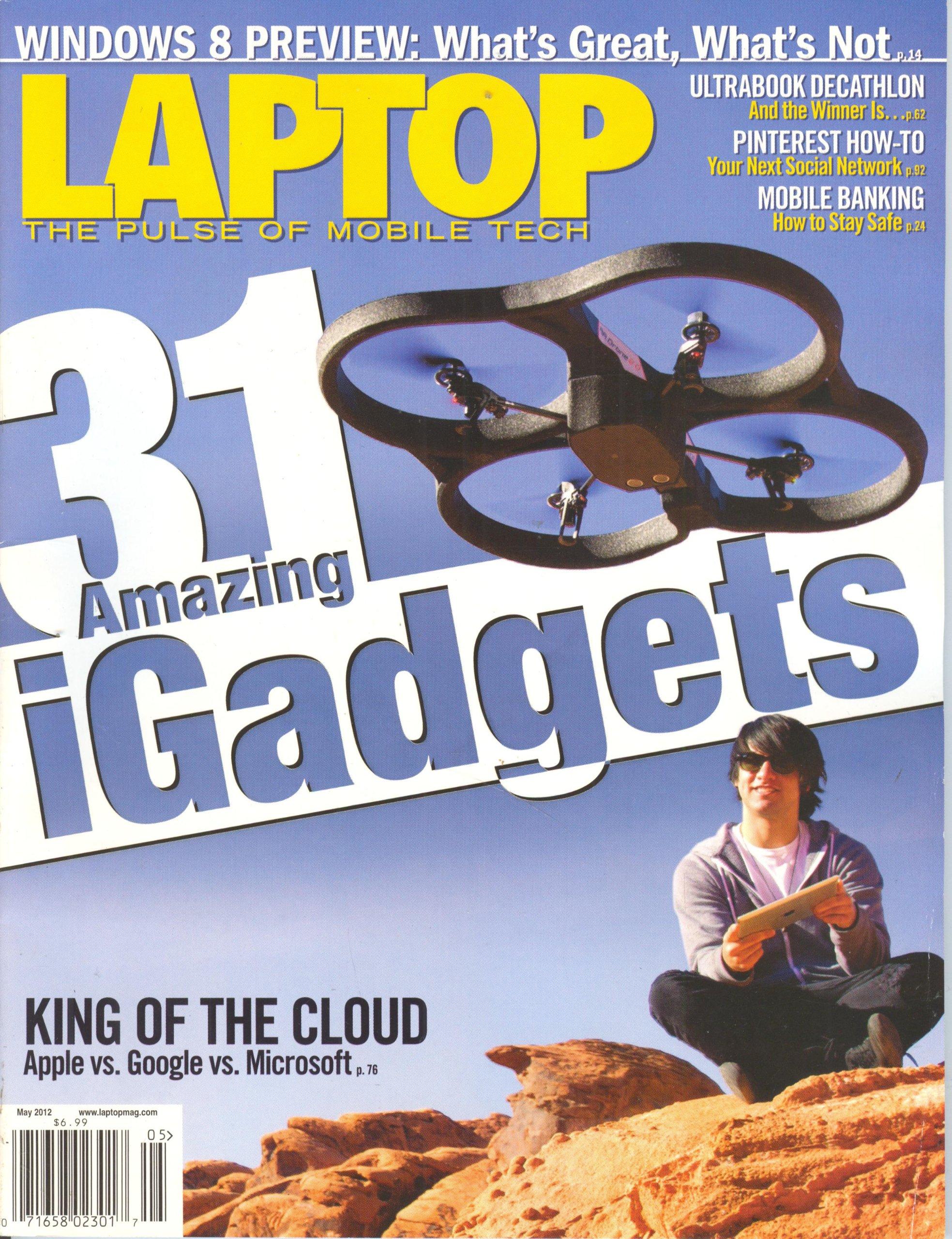 Amazon.com: Laptop Magazine (May 2012, Volume 32 # 5): Mark ...