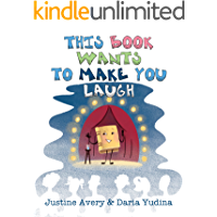 This Book Wants to Make You Laugh (Living Book 2)