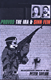 The Provos: The IRA and Sinn Fein