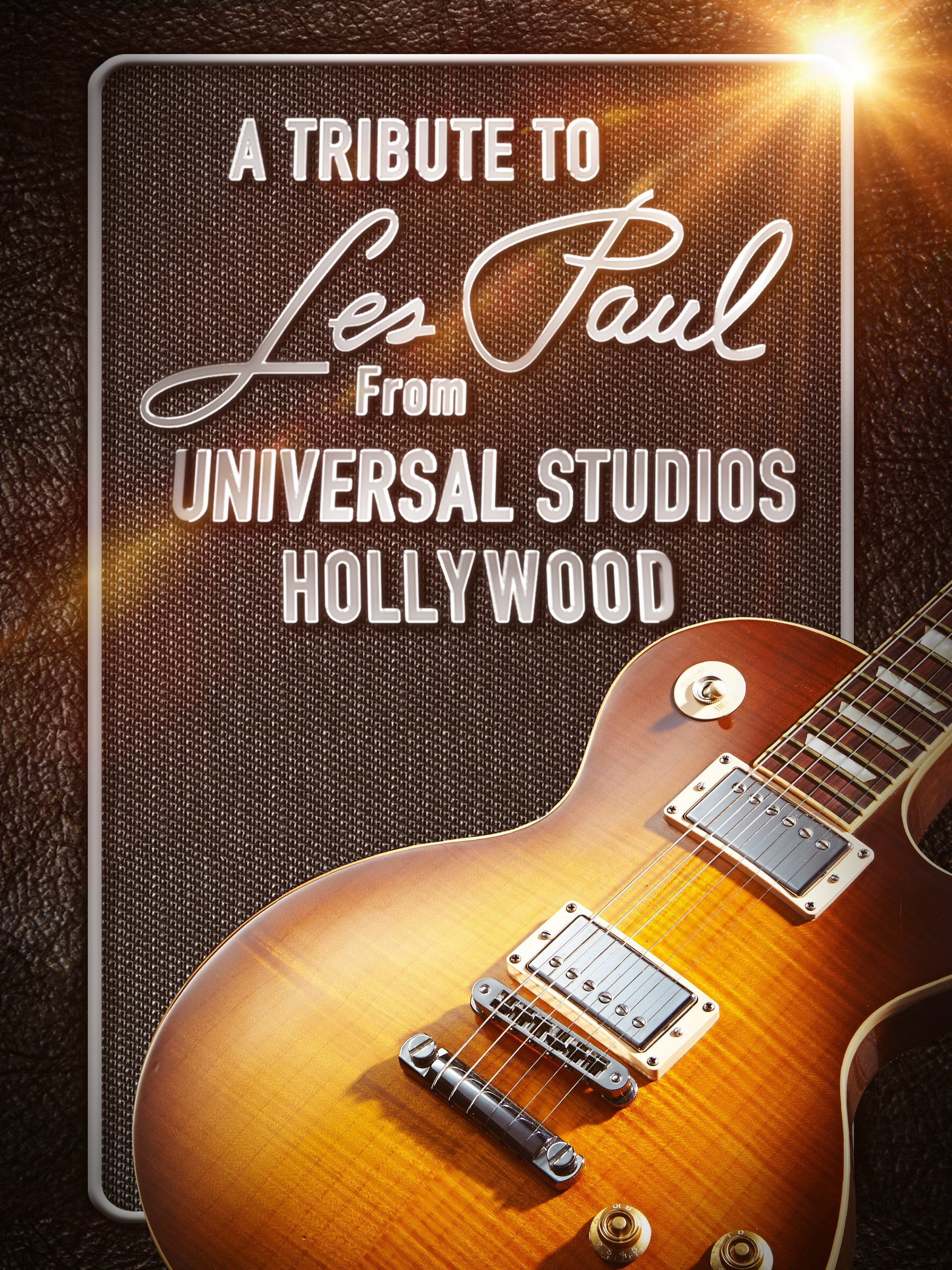 A Tribute To Les Paul From Hollywood on Amazon Prime Video UK