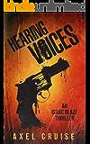 Hearing Voices: The cult new Counter Thriller. (An Isaac Blaze Thriller)