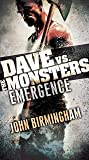 Emergence: Dave vs. the Monsters (David Hooper Trilogy)