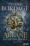 Arkane: Das Haus der Drachen - Roman