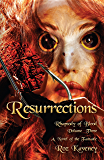 Resurrestions: Rhapsody of Blood, Volume 3