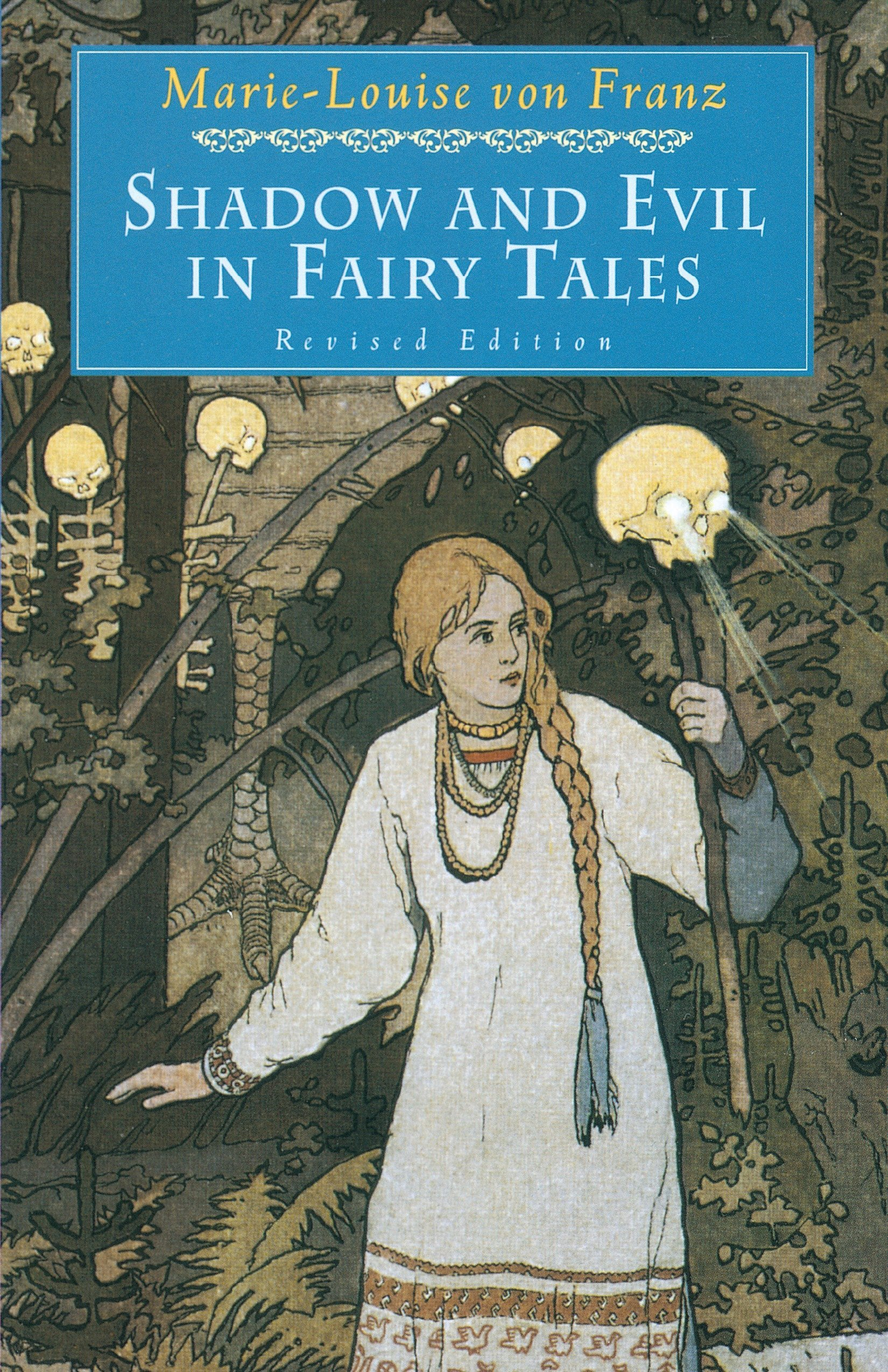 Shadow and Evil in Fairy Tales (C. G. Jung Foundation Books Series) by Shambhala Publications