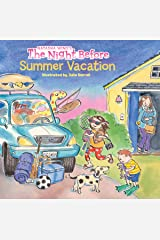 The Night Before Summer Vacation Kindle Edition