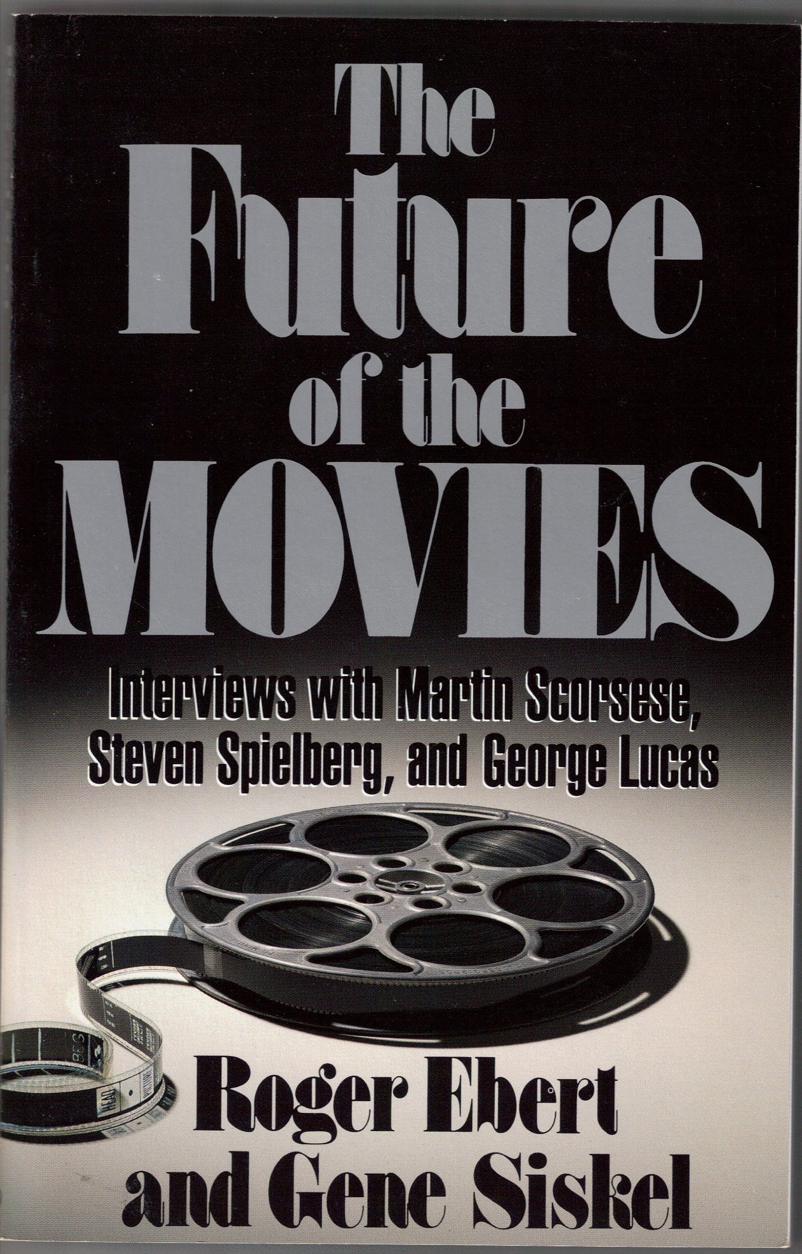 The Future of The Movies: Roger Ebert, Gene Siskel