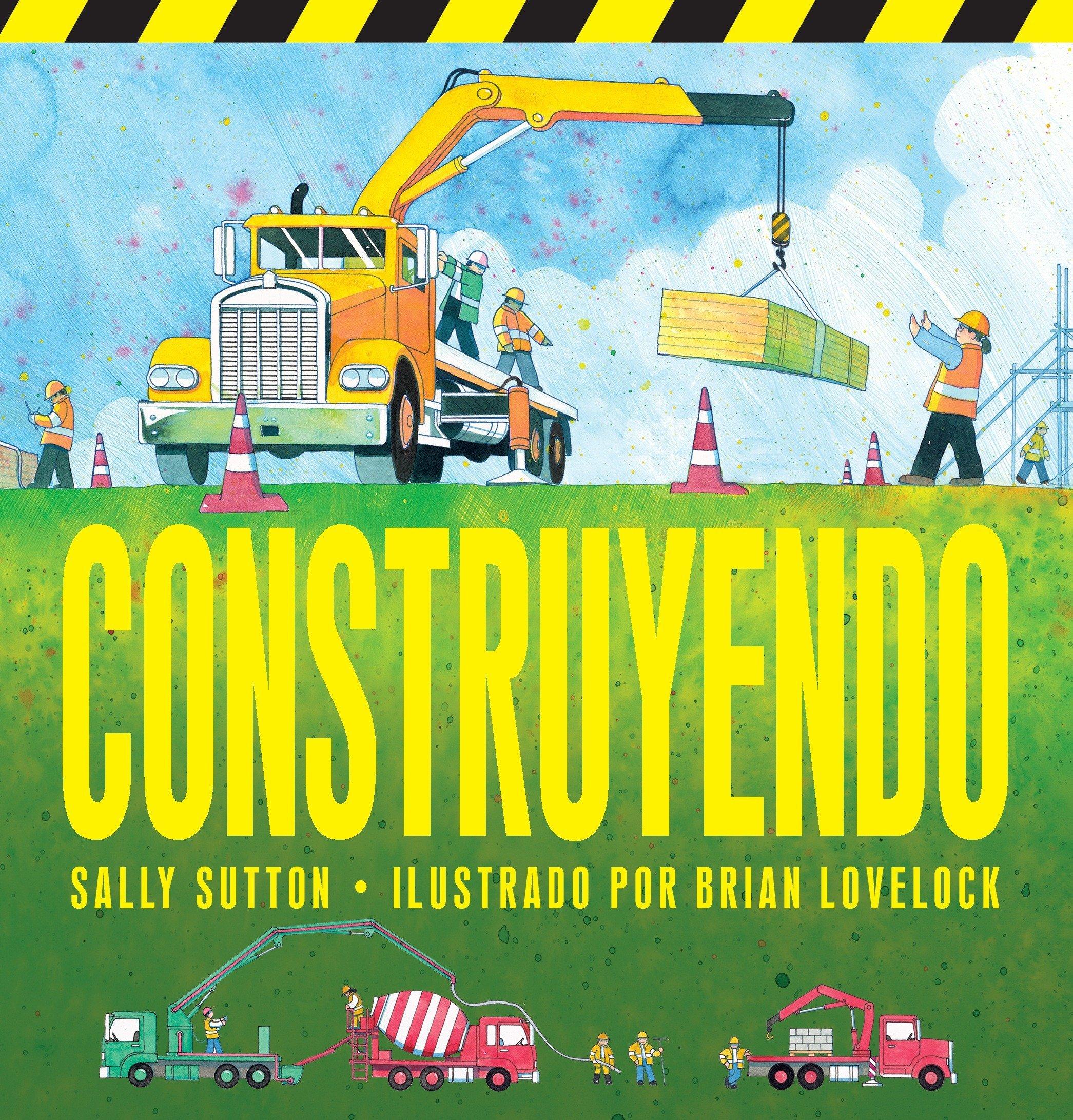Amazon.com: Construyendo (Spanish Edition) (9780763679767): Sally Sutton,  Brian Lovelock: Books