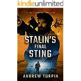 Stalin's Final Sting: a US-Russia spy conspiracy thriller (A Joe Johnson Thriller, Book 4)
