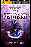 Three Words Promised (Djinn Empire Book 3)